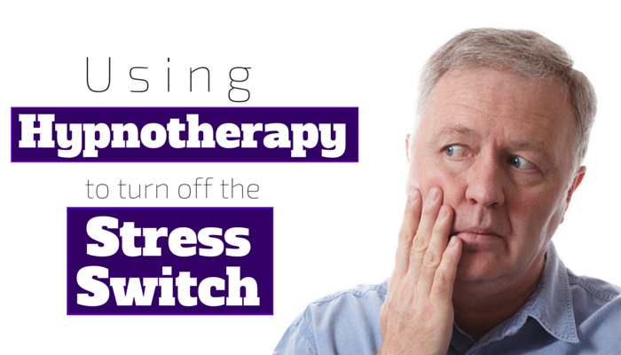 Using_Hypnotherapy_to_turn_off_the_stress_switch